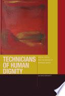 Technicians of Human Dignity