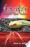 Ebook Lucifer - How Art Thou Fallen? Epub Ellen Gould Harmon White Apps Read Mobile