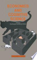 Economics and Cognitive Science