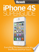 iPhone 4S Superguide  Macworld Superguides
