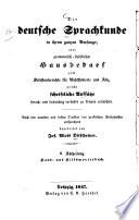 Die deutsche Sprachkunde in ihrem ganzen Umfange...