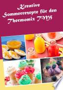 Kreative Sommerrezepte f  r den Thermomix TM5