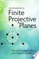 An Introduction to Finite Projective Planes