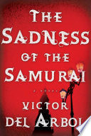 The Sadness of the Samurai