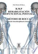 R M P Rehabilitacion Miofuncional Postural Metodo Di Rocca Protocolo Interdisciplinario Integrado