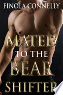 Mated to the Bear Shifter