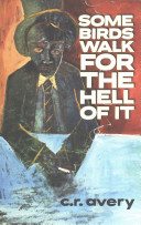 Some Birds Walk for the Hell of It Book PDF