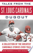 Tales from the St  Louis Cardinals Dugout