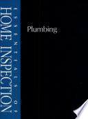 Essentials of Home Inspection: Plumbing