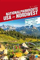 Nationalparkroute USA   Nordwest