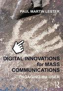 Digital Innovations for Mass Communications