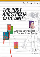 The Post Anesthesia Care Unit
