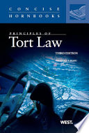 Shapo s Principles of Tort Law  3d  Concise Hornbook Series