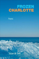 Frozen Charlotte: Poems