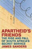 Apartheid s Friends