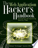 The Web Application Hacker S Handbook : security flaws in web applications. the authors...