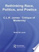 Rethinking Race  Politics  and Poetics