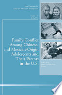 Family Conflict Among Chinese- and Mexican-Origin Adolescents and Their Parents in the U.S. Mexican Origin Families In The United