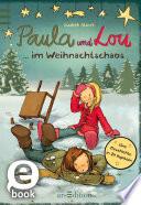 Paula und Lou       im Weihnachtschaos