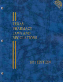 Texas Pharmacy Laws and Regulations 2011