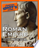 The Complete Idiot s Guide to the Roman Empire