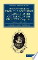 History Of England From The Accession Of James I To The Outbreak Of The Civil War 1603 1642 book
