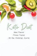 Keto Diet Meal Planner Fitness Tracker 30 Day Challenge Journal