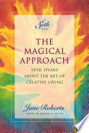 The Magical Approach  A Seth Book