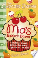 The Cupcake Diaries  Mia s Baker s Dozen