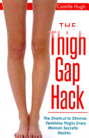 The Thigh Gap Hack
