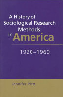 A History of Sociological Research Methods in America, 1920-1960