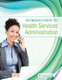 Introduction To Health Services Administration E Book book