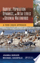 Habitat  Population Dynamics  and Metal Levels in Colonial Waterbirds