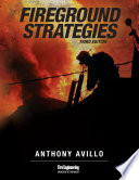 Fireground Strategies  3rd Edition