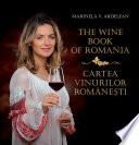Cartea vinurilor romanesti (The Wine Book of Romania)