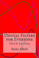 Digital Filters for Everyone  Third Edition