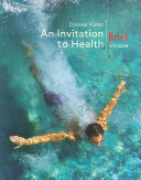 An Invitation to Health  Brief Edition Invitation To Health Brief Fifth Edition