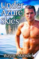 Under Azure Skies