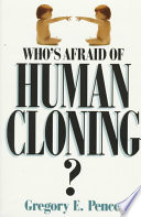 Who s Afraid of Human Cloning