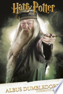 Harry Potter  Cinematic Guide  Albus Dumbledore