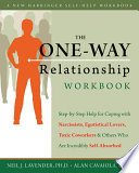 The One Way Relationship Workbook