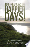 100 Free Ways to Happier Days