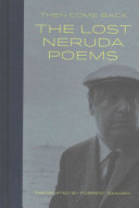Then Come Back  The Lost Neruda