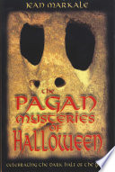 The Pagan Mysteries of Halloween