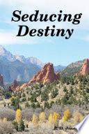 Seducing Destiny book