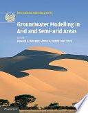 Groundwater Modelling in Arid and Semi Arid Areas