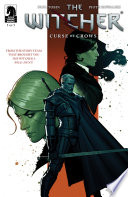 The Witcher: Curse Of Crows #5 : and ciri come face-to-face with a figure from...