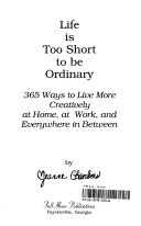 Life Is Too Short to Be Ordinary Book PDF