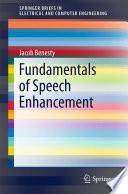 Fundamentals of Speech Enhancement