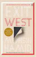Exit West Bestselling Man Booker Shortlisted Author Of The